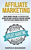Best Affiliate Marketings - Affiliate Marketing: Make Money Online: A Step By Review