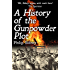 A History of the Gunpowder Plot: The Conspiracy and Its Agents