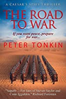 The Road To War (Caesar's Spies Book 4) (English Edition)