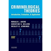 Criminological theory : a text/reader