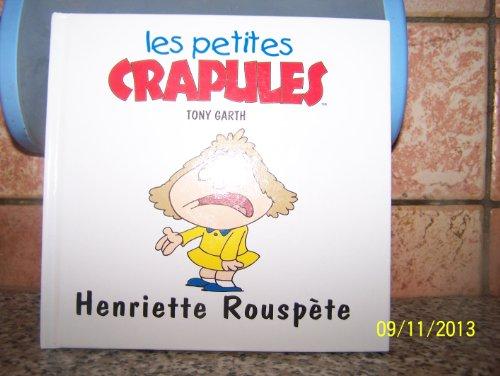Henriette Rouspète par Tony Garth