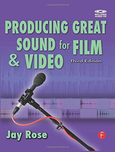 Producing Great Sound For Film And Video Dv Expert Series