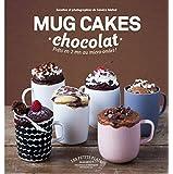 MUG CAKES CHOCOLAT