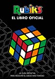Rubik's. El libro oficial: La guía definitiva para resolver el juego más famoso