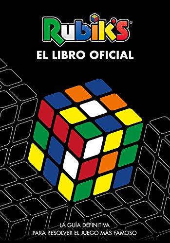Rubik's. El libro oficial: La guía definitiva para resolver el juego más famoso (B de Blok) por Varios autores