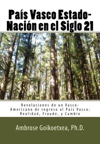 País Vasco Estado-Nación en el Siglo 21 por Ambrose Goikoetxea