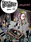 Docteur Bonheur - tome 2 - ...peut faire pire
