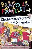 Telecharger Livres Chiche pas d ecrans cette semaine (PDF,EPUB,MOBI) gratuits en Francaise