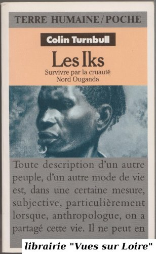 Les Iks (Survivre par la cruauté Nord Ouganda