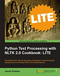 Python Text Processing with NLTK 2.0 Cookbook: LITE
