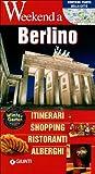 Scarica Libro Berlino Itinerari shopping ristoranti alberghi (PDF,EPUB,MOBI) Online Italiano Gratis