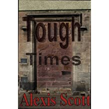 Tough Times (English Edition)