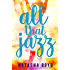 All That Jazz (The Butler Cove Series Book 4)