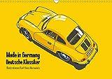 Made in Germany - Illustrationen deutscher Oldtimer (Wandkalender 2020 DIN A3 quer): Illustrationen deutscher klassischer Automobile der 60er Jahre (Monatskalender, 14 Seiten ) (CALVENDO Mobilitaet)