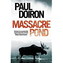 Massacre Pond (Mike Bowditch Series)