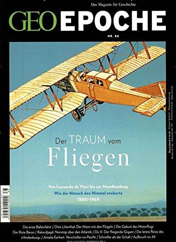 GEO Epoche / GEO Epoche 86/2017 - Der Traum vom Fliegen