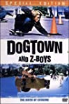Dogtown and Z-Boys [�dition Sp�ciale]