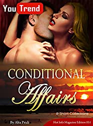 Conditional Affairs. 8 Short Collections: You Trend Hot Info Magazine Edition 051.
