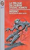 La trilogie de Caliban, tome 2 : Inferno