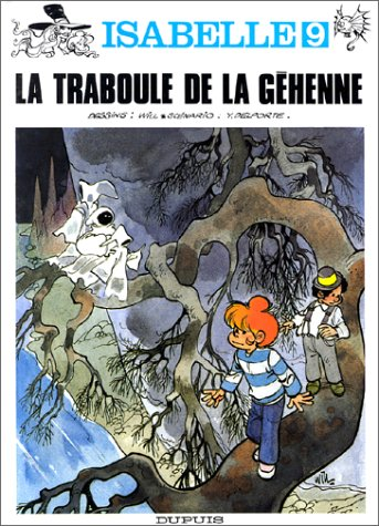 Isabelle, tome 9 : La traboule de la géhenne par Yvan Delporte