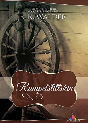 Rumpelstiltskin: Contes et légendes, T4