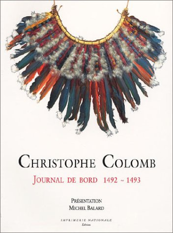 Christophe Colomb : Journal de bord, 1492-1493 par Christophe Colomb