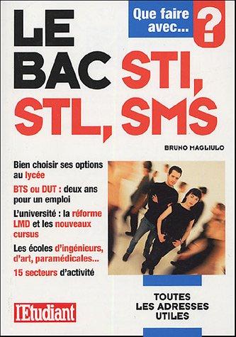 Que faire avec le bac STI, STL, SMS