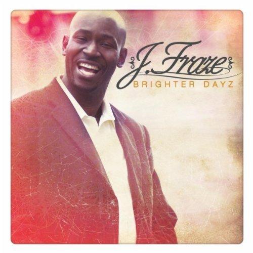 brighter-dayz-by-j-fraze-2011-05-03