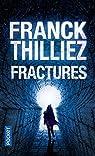 Fractures par Thilliez