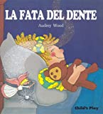 La Fata Del Dente (Child's Play Library)