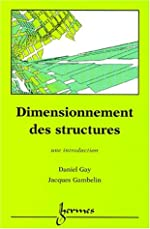 Dimensionnement des structures de Daniel Gay