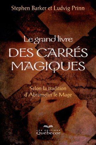 Le grand livre des carrs magiques