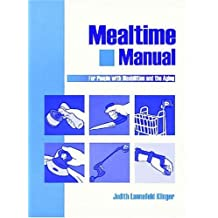 Mealtime Manual for People With Disabilities and the Aging