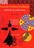 Symboles bretons et celtiques : Méthode de construction