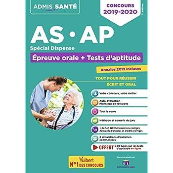 Concours AS et AP - Spécial dispense - Epreuve orale et tests d'aptitude - Aide-soignant et Auxiliaire de puériculture - Concours 2020 - Avec 20 tutos Tests offerts