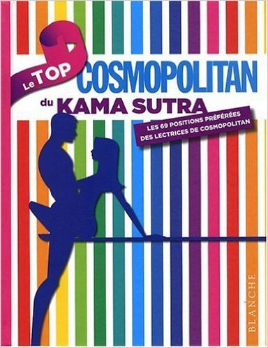 Le Top du Kama Sutra de Pierre Humeau,Collectif ,Zita Lotis-Faure (Traduction) ( 28 mai 2009 )