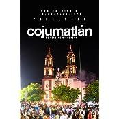 Cojumatlan de Regules Michoacan: Nuestro municipio desde otro angulo (Nuestros alrededores nº 1) (Spanish Edition)