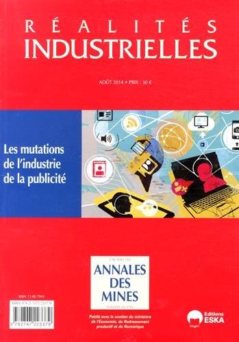 Réalités industrielles, Août 2014 : Les mutations de l'industrie de la publicité