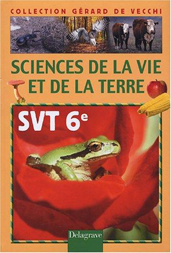 Sciences de la vie de la terre 6e