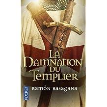 La Damnation du Templier