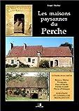Les maisons paysannes du Perche