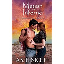 Mayan Inferno (End of Days Book 3)