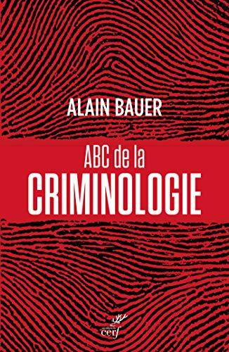 ABC de la criminologie (ACTUALITE)