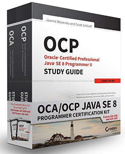 Oca/Ocp Java Se 8 Programmer Certification Kit por Jeanne Boyarsky, Scott Selikoff