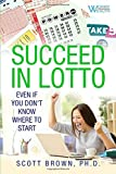 Succeed in Lotto Even If You Don't Know Where to Start!: Rational Investors