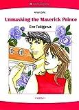 Unmasking the Maverick Prince - The Royal Wager 2 (Harlequin comics)