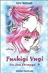 Fushigi Yugi Edition simple Tome 9