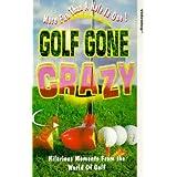 Golf Gone Crazy