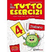 Il mio tutto esercizi italiano. Per la Scuola elementare: 4