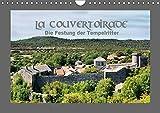 La Couvertoirade - die Festung der Tempelritter (Wandkalender 2019 DIN A4 quer): Zeitreise zu den Tempelrittern (Monatskalender, 14 Seiten ) (CALVENDO Orte) - CALVENDO